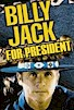 Billy Jack for President