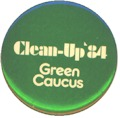 Clean-Up '84 - Green Caucus