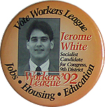 Jerome White - Socialist - 1992