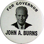 John A Burns for Governor 1962